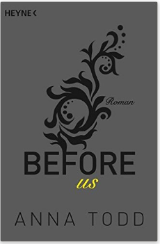before-us-roman-after-band-5-amazon-de-anna-todd-sabine-schilasky-anja-mehrmann-buecher
