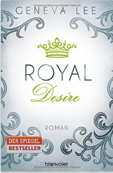 royal-desire-roman-die-royals-saga-band-2-amazon-de-geneva-lee-andrea-brandl-buecher