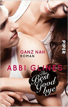 the-best-goodbye-ganz-nah-roman-rosemary-beach-band-13-amazon-de-abbi-glines-heidi-lichtblau-buecher